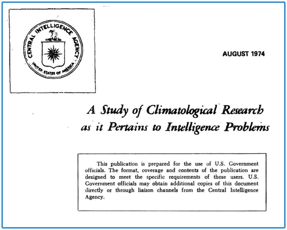 """Απόρρητη έκθεση της CIA αποκαλύπτει την απάτη της δήθεν """"ανθρωπογενούς κλιματικής αλλαγής""""! 1"""